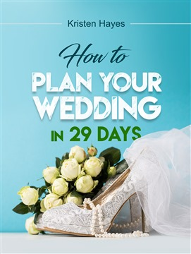 How to plan your wedding in 29 days