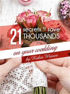 21 secrets to save thousands on your wedding