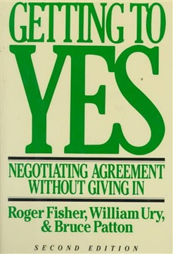 Getting to Yes: Negotiating Agreement Without Giving In - Hardcover