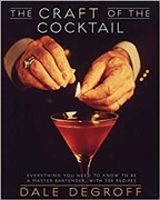 The Craft of the Cocktail: ...