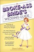The Broke-Ass Bride's Weddi...