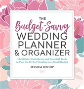 The Budget-Savvy Wedding Pl...